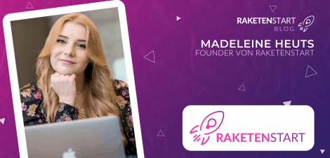 Madeleine Heuts Raketenstart Blog Founder